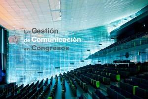 Gestión de Comunicación en Congresos