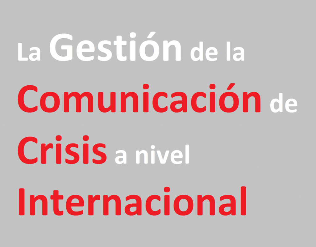 Gestión Comunicación de Crisis Internacional