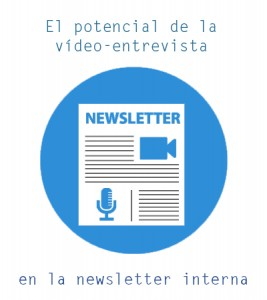 Vídeo-entrevista en la newsletter interna