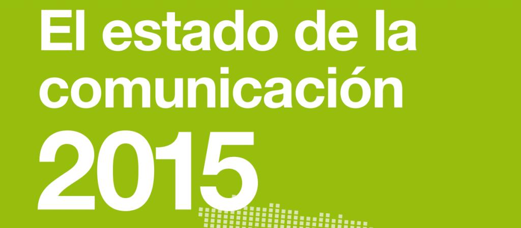 Portada del Estado de la Comunicación 2015 de DirCom.